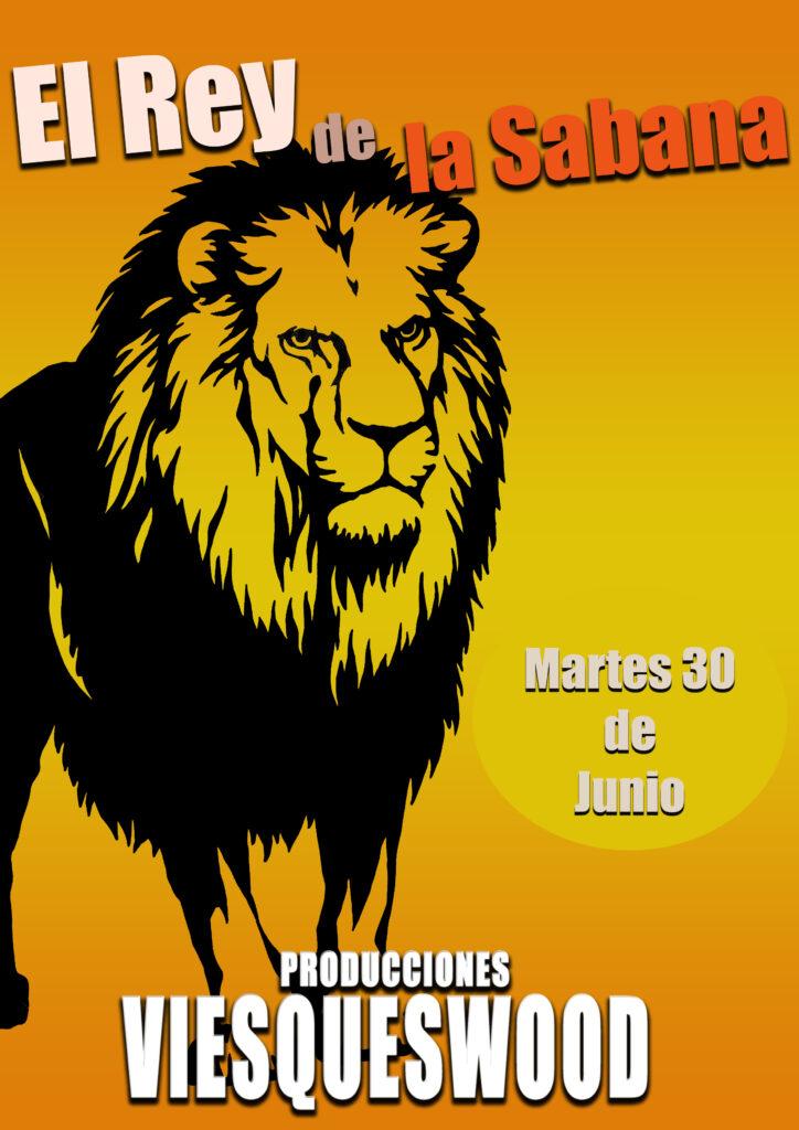 """Cartel """"El rey de la sabana"""""""